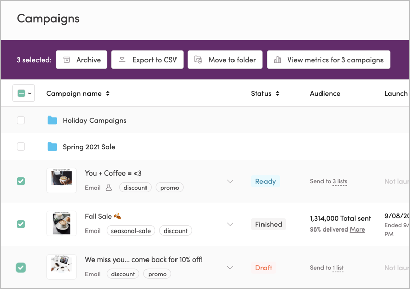 Viewing metrics for multiple campaigns